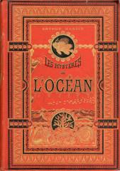 Arthur Mangin, Les Mysteries De L'Ocean (Tours: Alfred Mame et Fils, 1883) George Mason University Libraries